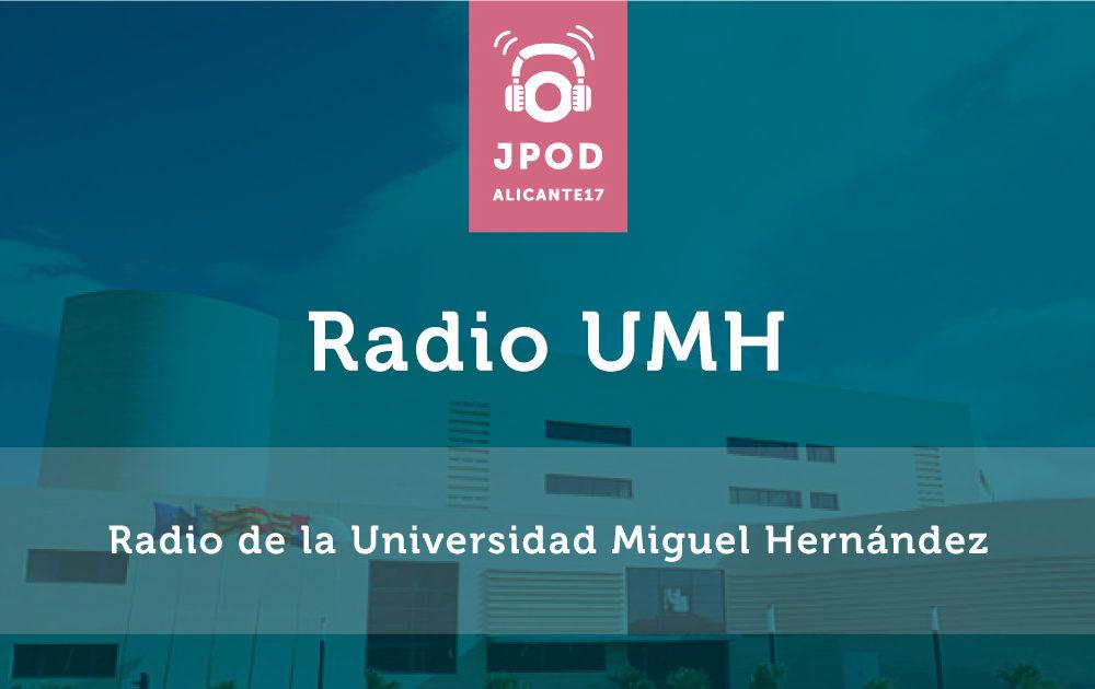 Radio UMH estará en las JPOD